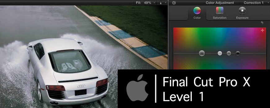 Final Cut Pro X – Level 1