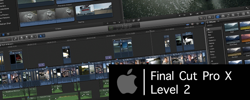 Final Cut Pro X – Level 2